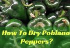 How to Dry Poblano Peppers?