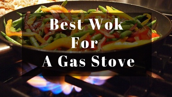 best wok for gas stove