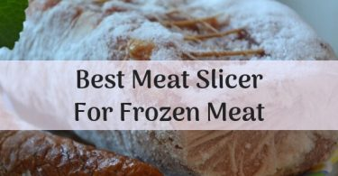 Best meat slicer for frozen meat