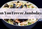 Can you freeze Jambalaya