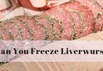 Can you freeze liverwurst