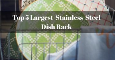 Largest Stainless steel dish rack