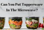can you put Tupperware in the microwave