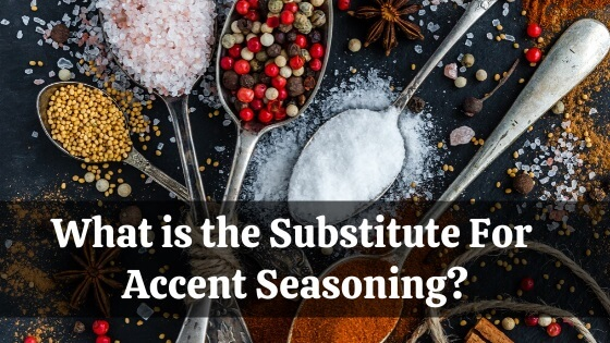 substitute for accent seasoning