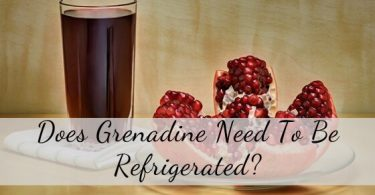 Does grenadine need to be refrigerated