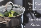 Best small crock pot for dips and sauces