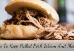 How to keep pulled pork warm and moist