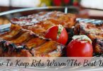 How to keep ribs warm