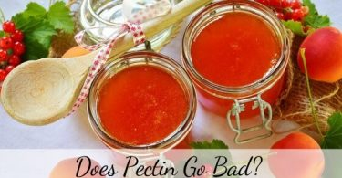 Does Pectin go bad