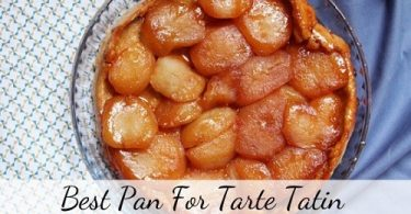 Best pan for Tarte Tatin