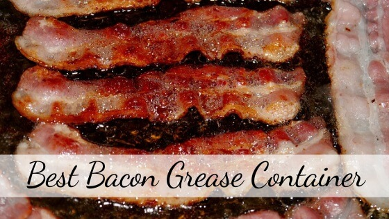 Best bacon grease container